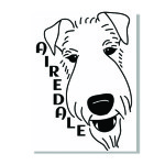 Airedale - the King of Terriers!