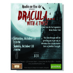 "Poster design for the radio play, ""Dracula: with a Twist,"" for Jewel Box Theater, Poulsbo, WA"