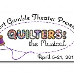 "Logo for ""Quilters: The Musical"", Port Gamble Theater, Port Gamble, WA"